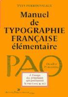 Manuel de typographie française élémentaire, Yves Perrousseaux